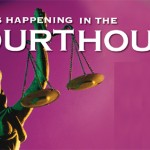 What's happening in the courthouse