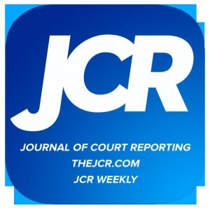 JCR: Journal of Court Reporting, TheJCR.com, JCR Weekly