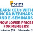 NCRA lowers prices on webinars and e-seminars for members