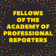 2018 class of Fellows of the Academy of Professional Reporters announced